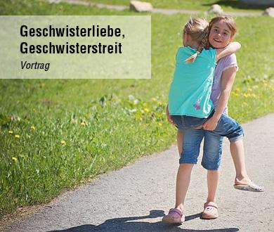 Geschwisterliebe, Geschwisterstreit Vortrag Anette Frankenberger