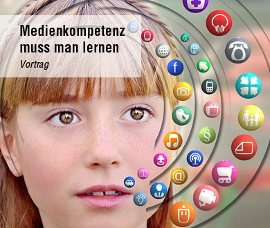 Medienkompetenz muss man lernen Vortrag Anette Frankenberger