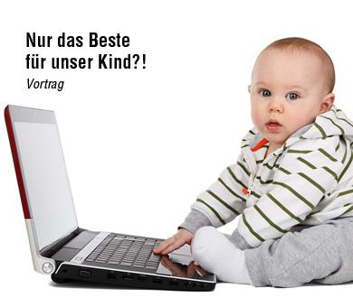 Nur das Beste für unser Kind?! Vortrag Anette Frankenberger